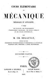 Cours élémentaire de mécanique: théorique et appliquée, à l'usage des facultés, des établissements d'enseignement secondaire, des écoles normales et des écoles industrielles