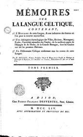 Mémoires sur la langue celtique... par M. Bullet,...