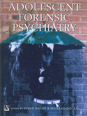 Adolescent Forensic Psychiatry PDF