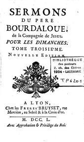 Sermons du Père Bourdaloue, de la compagnie de Jésus, pour les dimanches: Volume1