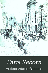 Paris Reborn: A Study in Civic Psychology
