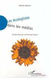 LES ÉCOLOGISTES DANS LES MÉDIAS: De René DUMONT à Dominique VOYNET