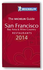 MICHELIN Guide San Francisco Bay Area   Wine Country 2014