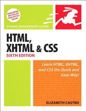 HTML, XHTML, and CSS, Sixth Edition: Visual QuickStart Guide, Edition 6