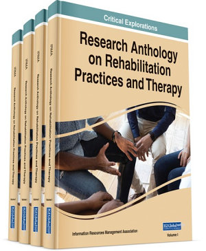 Research Anthology on Rehabilitation Practices and Therapy