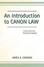 Introduction to Canon Law, Third Edition, An: Revised and Updated