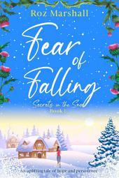 Fear of Falling: Secrets in the Snow, Episode 2