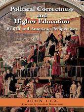 Political Correctness and Higher Education: British and American Perspectives