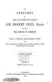The Speeches Delivered in the House of Commons: With a General Explanatory Index and a Brief Chronological Summary of the Various Subjects on which the Speeches Were Delivered, Volume 4