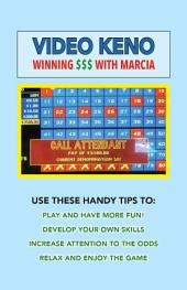 Video Keno: Winning $$$ with Marcia