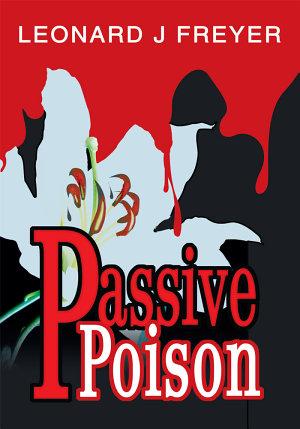 Passive Poison