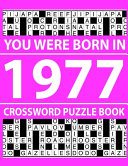 Crossword Puzzle Book-You Were Born In 1977