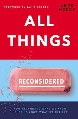 All Things Reconsidered