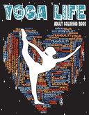 Yoga Life Adult Coloring Book