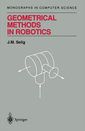 Geometrical Methods in Robotics