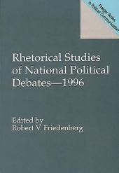 Rhetorical Studies of National Political Debates-- 1996