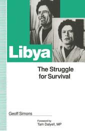 Libya: The Struggle for Survival