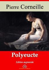 Polyeucte: Nouvelle édition augmentée