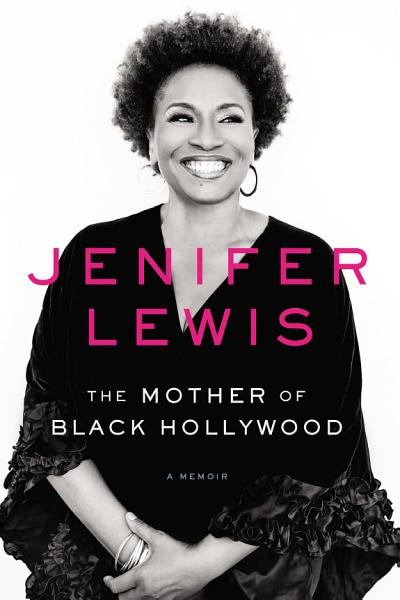 Download The Mother of Black Hollywood Book
