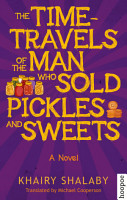 The Time Travels of the Man Who Sold Pickles and Sweets PDF