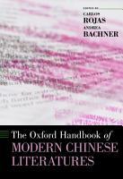 The Oxford Handbook of Modern Chinese Literatures PDF