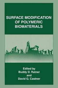 Surface Modification of Polymeric Biomaterials