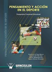 Pensamiento y acción en el deporte: Perspectiva funcional-estructural
