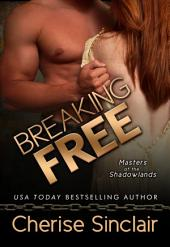 Breaking Free: Masters of the Shadowlands: 3