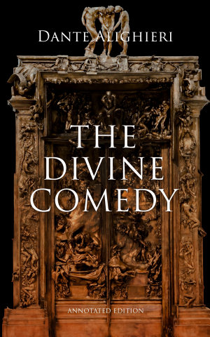 The Divine Comedy  Annotated Edition