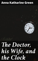 The Doctor  his Wife  and the Clock PDF