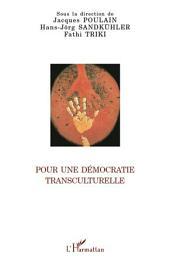 Pour une démocratie transculturelle