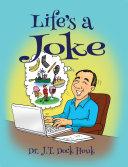 Life's a Joke