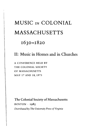 Music in Colonial Massachusetts  1630 1820  Music in homes and churches