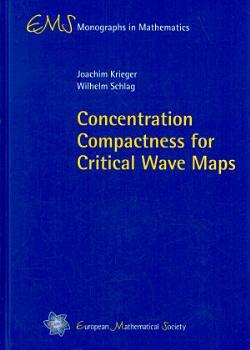 Concentration Compactness for Critical Wave Maps PDF