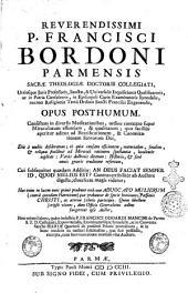 Reverendissimi P. Francisci Bordoni Parmensis