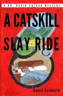 A Catskill Slay Ride