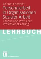 Personalarbeit in Organisationen Sozialer Arbeit PDF