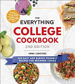 The Everything College Cookbook  2nd Edition