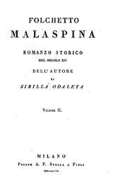 Folchetto Malaspina: romanzo storico del secolo XII, Volume 2