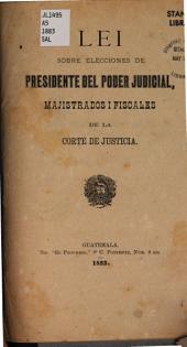 Lei sobre elecciones de presidente del poder judicial, majistrados i fiscales de la Corte de justicia