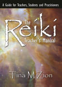 The Reiki Teacher s Manual PDF