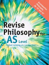 Revise Philosophy for AS Level