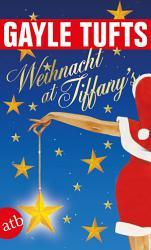 Weihnacht at Tiffany s PDF