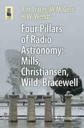Four Pillars of Radio Astronomy: Mills, Christiansen, Wild, Bracewell