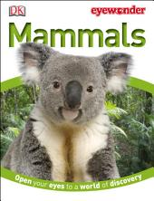 Eye Wonder: Mammals