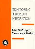 The Making of Monetary Union PDF