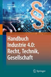 Handbuch Industrie 4 0  Recht  Technik  Gesellschaft PDF