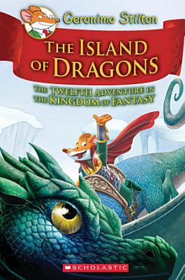Island of Dragons  Geronimo Stilton and the Kingdom of Fantasy  12