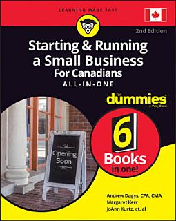 Starting and Running a Small Business For Canadians For Dummies All in One Book