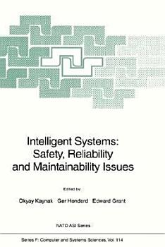 Intelligent Systems  Safety  Reliability and Maintainability Issues PDF